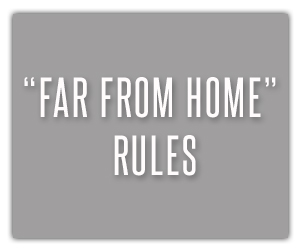 Far From Home Rules